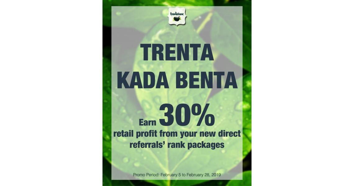 Trenta Kada Benta Promo